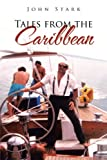 Tales from the Caribbean, John Stark, 1475962614