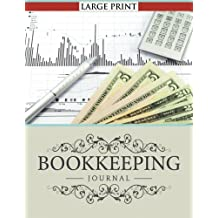 Bookkeeping Journal Large Print