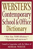 Webster's Contemporary School and Office Dictionary, Merriam-Webster, 1596950471