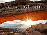 img - for Chasing Light: An Exploration of the American Landscape book / textbook / text book