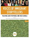 img - for Voices of Immigrant Storytellers: Teaching Guide for Middle and High Schools book / textbook / text book