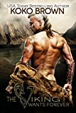 Amazon.com: The Viking Wants Forever eBook: Brown, Koko, Featherstone, Syneca, Duncan, Andrew: Kindle Store