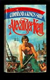 Command a King's Ship, Alexander Kent, 0515054984