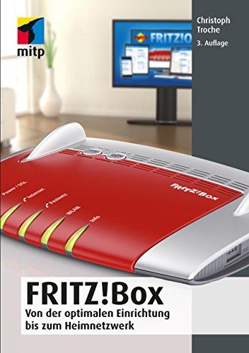 Amazon Com Fritz Box Von Der Optimalen Einrichtung Bis Zum