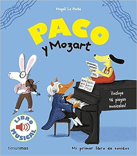 Paco Y Mozart. Libro Musical por Magali Le Huche Gratis