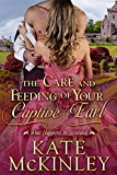 The Care and Feeding of Your Captive Earl (What Happens In Scotland Book 3)