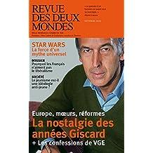Revue des Deux Mondes octobre 2015: La nostalgie des années Giscard