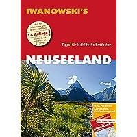 Neuseeland - Reiseführer von Iwanowski: Individualreiseführer mit Extra-Reisekarte und Karten-Download (Reisehandbuch)