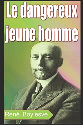 Le dangereux jeune homme (French Edition)