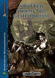 Stätten okkulter Geheimnisse: Die Magierakademien Aventuriens, Band III