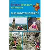 Erlebniswandern mit Kindern Elbsandsteingebirge: Mit vielen spannenden Freizeittipps. 39 Touren. Mit GPS-Daten (Rother Wanderbuch)