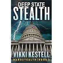 Deep State Stealth (Nanostealth Book 4)