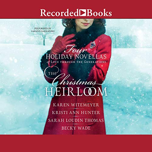 Pdf Bibles The Christmas Heirloom: Four Holiday Novellas of Love Through the Generations