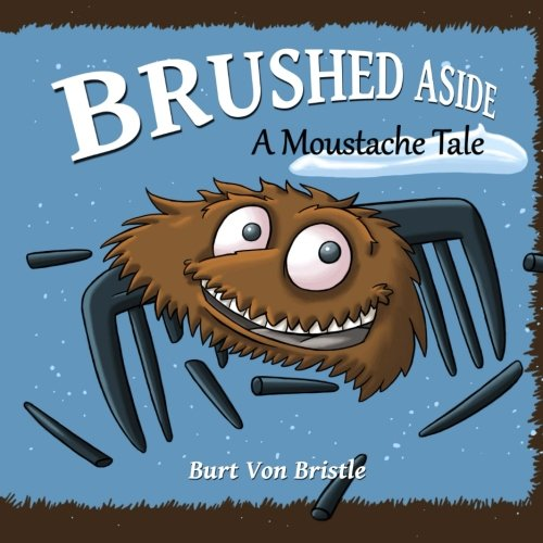 Brushed Aside: A Moustache -