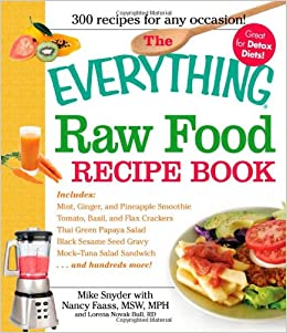 The everything raw food recipe book mint green pineapple smoothie the everything raw food recipe book mint green pineapple smoothie tomato basil and flax crackers thai green papaya salad black sesame seed and forumfinder Gallery