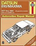 Datsun 810 / Maxima '77'84 (Haynes Repair Manuals)