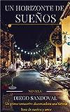 img - for Un Horizonte de Sue os (Spanish Edition) book / textbook / text book