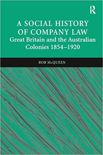 A social history of company law great britain and the australian a social history of company law great britain and the australian colonies 1854 1920 rob mcqueen 9780754621683 amazon books fandeluxe Images