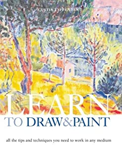 Learn To Draw & Paint: Curtis Tappenden, Steve Luck ...
