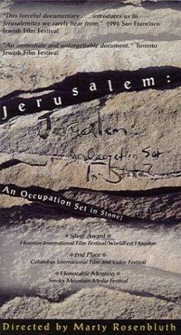 Jerusalem:  An Occupation Set in Stone? [VHS]