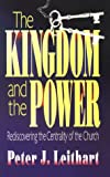 Kingdom and the Power, Peter J. Leithart, 0875523005