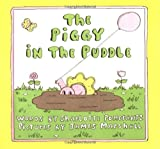 img - for The Piggy in the Puddle by Charlotte Pomerantz (1974-04-01) book / textbook / text book