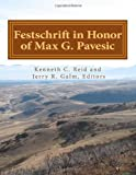 img - for Festschrift in Honor of Max G. Pavesic (Journal of Northwest Anthropology) by Susan Pengilly, Robert M. Yohe II, Carolynne L. Merrell, Keo (2012) Paperback book / textbook / text book