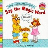 Say the Magic Word: Arthur Mini Play Book (Arthur Mini Board Books)