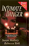 Intimate Danger, Susan Mallery and Rebecca York, 037321734X