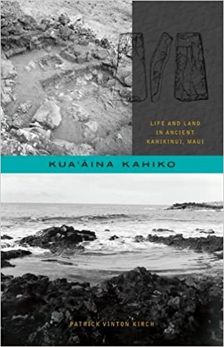 Kuaina kahiko life and land in ancient kahikinui maui choice kuaina kahiko life and land in ancient kahikinui maui choice outstanding academic books patrick vinton kirch 9780824839550 amazon books fandeluxe Image collections