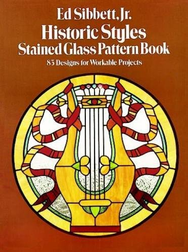 Historic Styles Stained Glass Pattern Book (Dover Stained Glass Instruction)