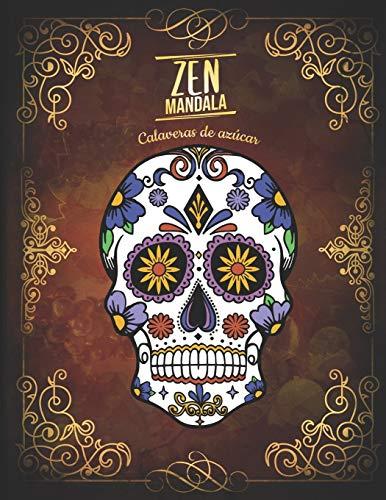 Libro : Zen Mandala Libro para colorear Calaveras de azúcar