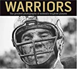 img - for Warriors: The Greatest Photographs of Football's Toughest Players book / textbook / text book
