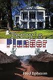 Percy's Plunder, Fred Ephraim, 1436357101