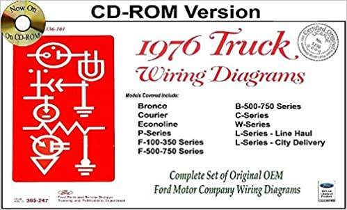 1976 ford trucks, pickups & vans wiring diagrams - covers bronco, courier,  econoline, parcel delivery, f100 f250 f350, l-series (line haul), and  l-series