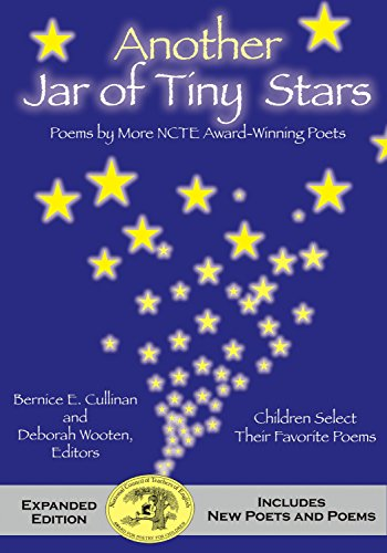 (Another Jar of Tiny Stars: Poems by More NCTE Award-Winning Poets)
