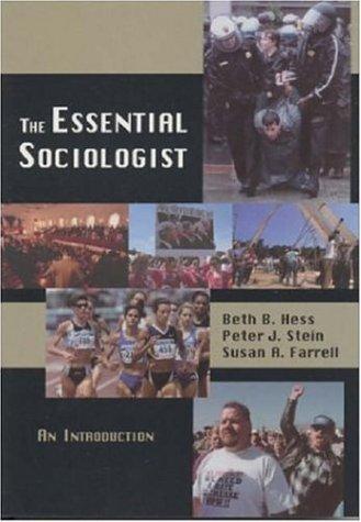 Read Online The Essential Sociologist: An Introduction pdf epub
