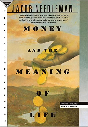 Money Meaning Life Jacob Needleman