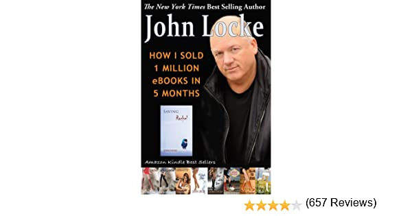 How i sold 1 million ebooks in 5 months kindle edition by john how i sold 1 million ebooks in 5 months kindle edition by john locke self help kindle ebooks amazon fandeluxe Choice Image