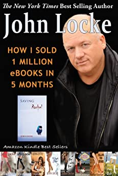 How I Sold 1 Million eBooks in 5 Months! by [Locke, John]