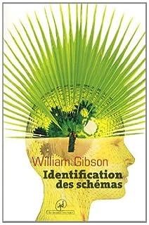 Identification des schémas, Gibson, William