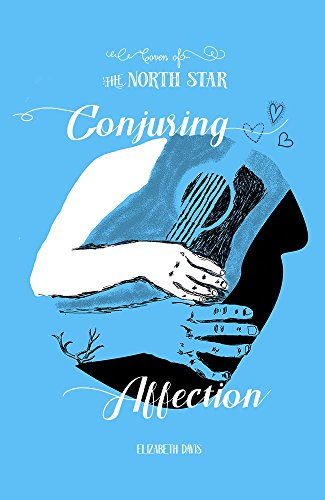 Conjuring Affection (Coven of the North Star Book 1)