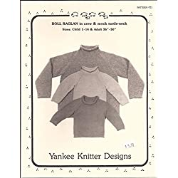 Yankee Knitter Designs Knitting Pattern #21 Roll Raglan Pullover for Children & Adults