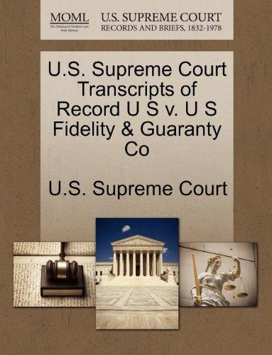U S  Supreme Court Transcripts Of Record U S V  U S Fidelity   Guaranty Co
