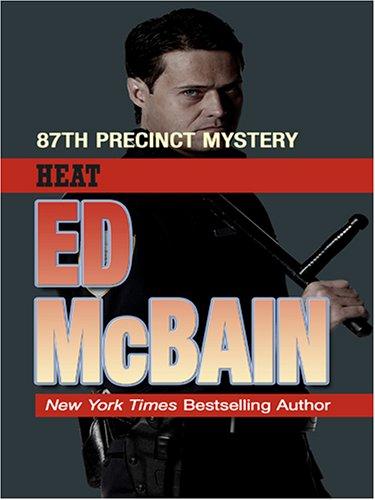 Heat: An 87th Precinct Mystery ebook