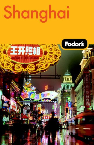Fodor's Shanghai, 2nd Edition (Travel Guide) PDF