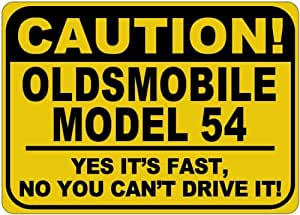 OLDSMOBILE MODEL 54 Yes It's Fast Sign - 10 x 14 Inches