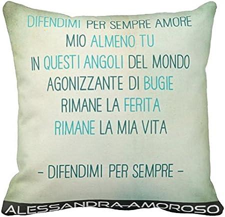 Cuscino Personalizzato 40x40 Frase Canzone Alessandra Amoroso