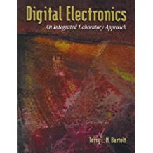 Digital Electronics: An Integrated Laboratory Approach