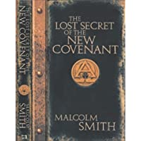 LOST SECRET OF THE NEW COVENANT (OP)